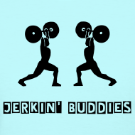 Design ~ Women's Jerkin' Buddies