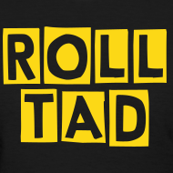 Design ~ Roll Tad - Ladies