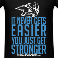 Design ~ Stronger| CutAndJacked | Mens Tee