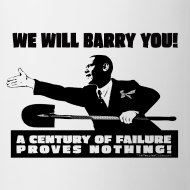 Design ~ We will Barry You! Obama with shovel