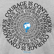 Design ~ Courage is Contagious