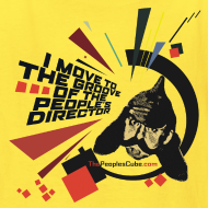 Design ~ I move to the groove of the People's Director - kids shirt