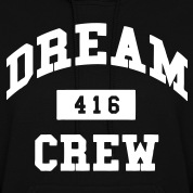 Dream Crew 416 Hoodies