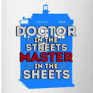 Design ~ Doctor in the Streets, Master in the Sheets