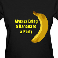 Design ~ Always Bring a Banana to a Party