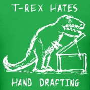 Architecture T-Rex Hates Hand Drafting T-Shirts