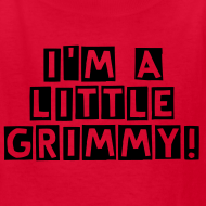 Design ~ I'M A LIL GRIMMY! KIDS SIZE T-shirt