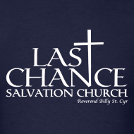 Design ~ Last Chance Salvation Church [Justified]
