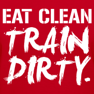 Design ~ Eat clean train dirty | Womens v-neck