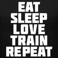 Design ~ Eat sleep love train repeat| Womens v-neck
