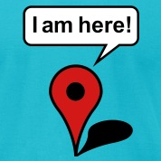 I am here! Google Maps T-Shirts