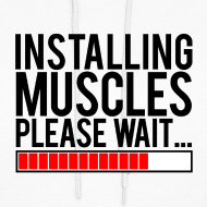 Design ~ Installing muscles please wait | Womens hoodie