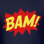 Design ~ BAM! - MENS TSHIRT