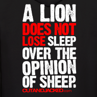 Design ~ A lion does not lose sleep | Mens hoodie