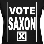 Design ~ VOTE SAXON - Women's
