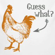 Design ~ Baby: Guess What Chicken Butt Long Sleeve One-Piece Creeper (white)
