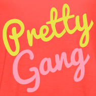 Design ~ Pretty Gang