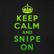 Design ~ Keep Calm & Snipe On!