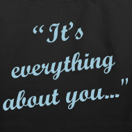 Design ~ It's Everything About You Tote