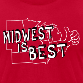 Design ~ MIDWEST IS BEST