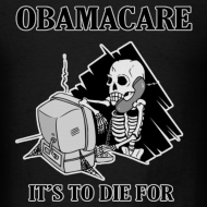 Design ~ Obamacare Men's T Shirt