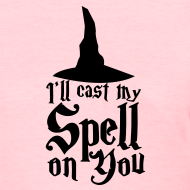 Design ~ Cast A Spell on You Shirt