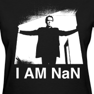 Design ~ I Am NaN (Women's)