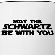 Design ~ 'May the Schwartz Be With You' Crawl Design Coffee Mug