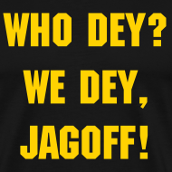 Design ~ Who Dey? We Dey!