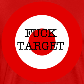 Design ~ FUCK TARGET