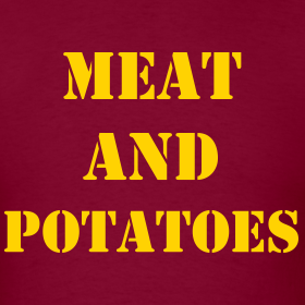 Design ~ Meat and Potatoes