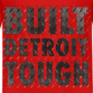 Design ~ Built Detroit Tough