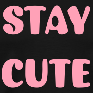 Design ~ STAY CUTE