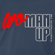 Design ~ WoMan Up 3XL/4XL T-shirt