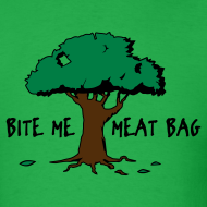 Design ~ Bite Me, Meat Bag