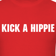 Design ~ Kick A Hippie - Men's