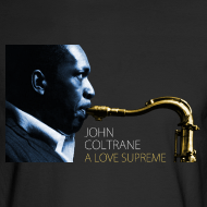 Design ~ John Coltrane - A Love Supreme 2 - Long Sleeve