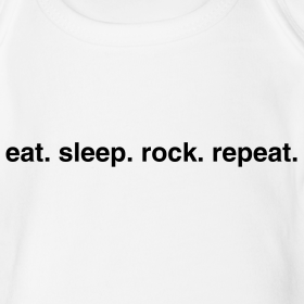 Design ~ eat. sleep. rock. repeat. baby   (black text)