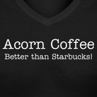 Design ~ Acorn Coffee - Better Than Starbucks!
