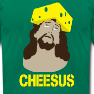 Design ~ Cheesus [M]