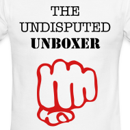 Design ~ THE UNDISPUTED UNBOXSER SIGNATURE STYLE  SHIRT