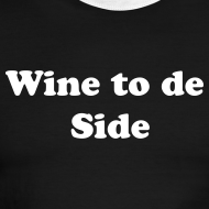 Design ~ Wine to de Side IZATRINI Original