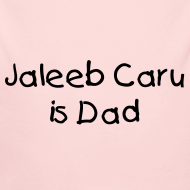 Design ~ Jaleeb Caru is Dad
