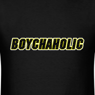 Design ~ Boychaholic - Men's standard weight