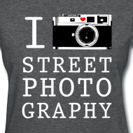 Design ~ I Shoot Street Photography [Women's]