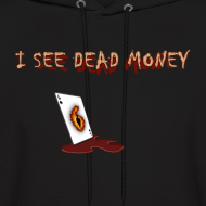 Design ~ I see dead money