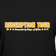 Design ~ Redemption Tour -- womens standard