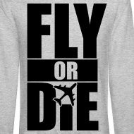 Design ~ Fly or Die Crewneck