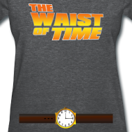 Design ~ The Waist of Time!