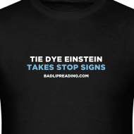 Design ~ TIE DYE EINSTEIN TAKES STOP SIGNS